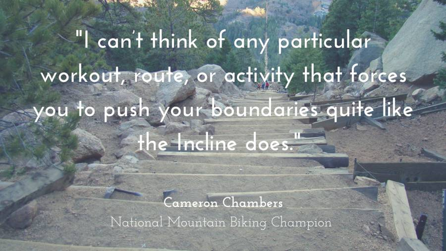 Manitou Incline workout quote by Cameron Chambers