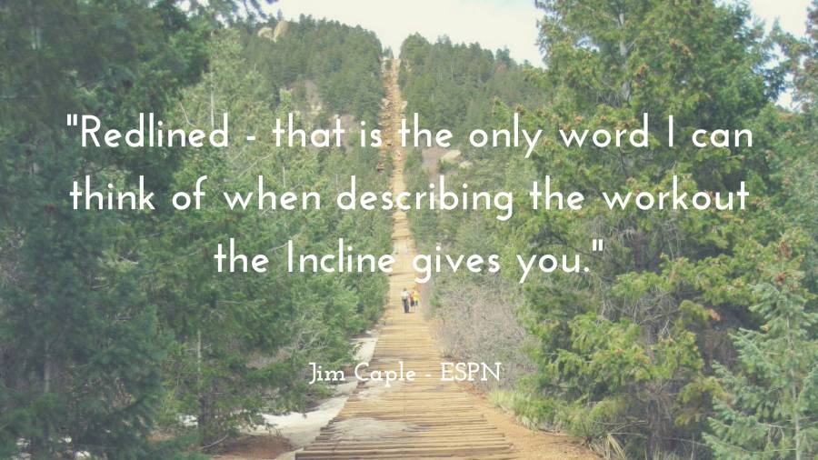Manitou Incline workout quote by Jim Caple